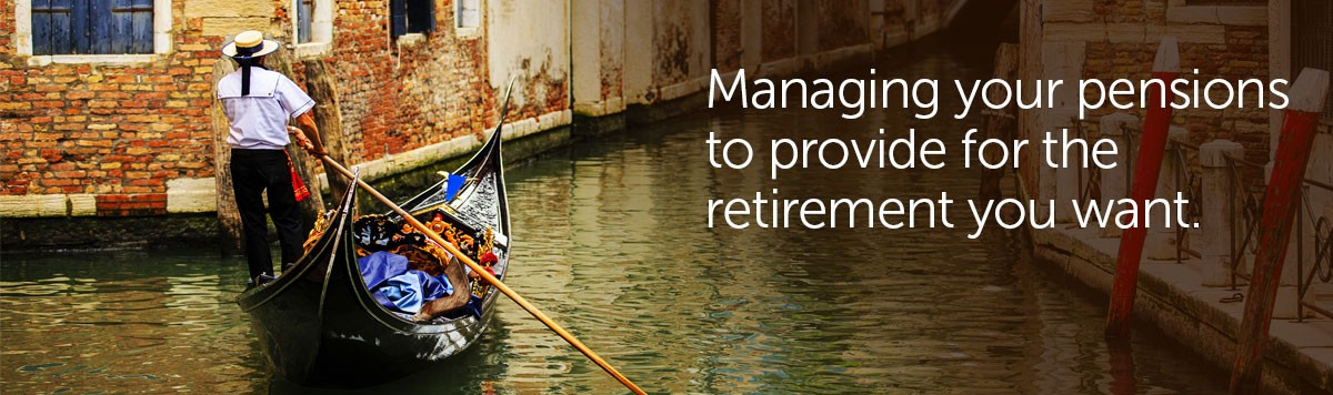 Managing your pension to provide for the retirement you want