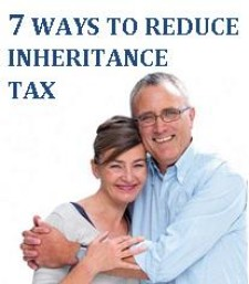 7 ways to reduce your inheritance tax